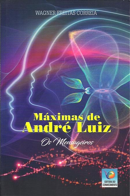 MAXIMAS DE ANDRE LUIZ - CONHECIMENTO