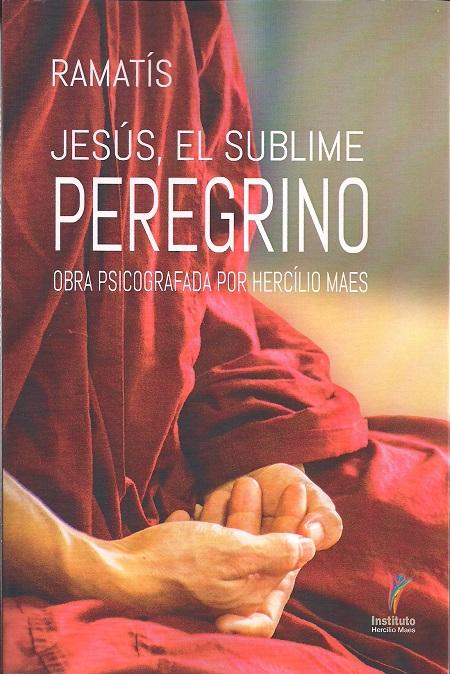 JESUS EL SUBLIME PEREGRINO - ESPANHOL