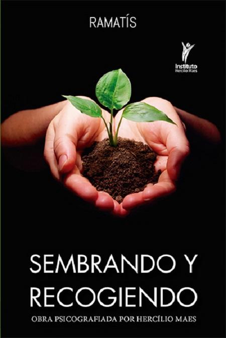 SEMBRANDO Y RECOGIENDO - ESPANHOL