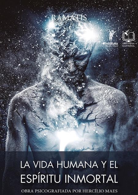 LA VIDA HUMANA Y EL ESPIRITU INMORTAL - ESPANHOL