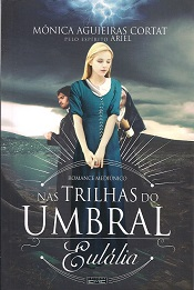 NAS TRILHAS DO UMBRAL EULALIA