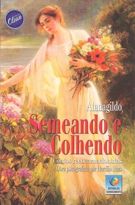 SEMEANDO E COLHENDO - NOVO PROJETO CLEAN