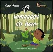 SEMEADOR DO BEM (O) -INFANTIL