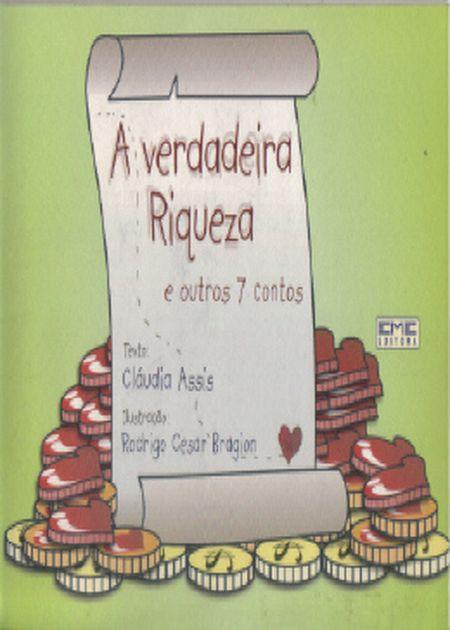 VERDADEIRA RIQUEZA E OUTROS 7 CONTOS (A) - INF.