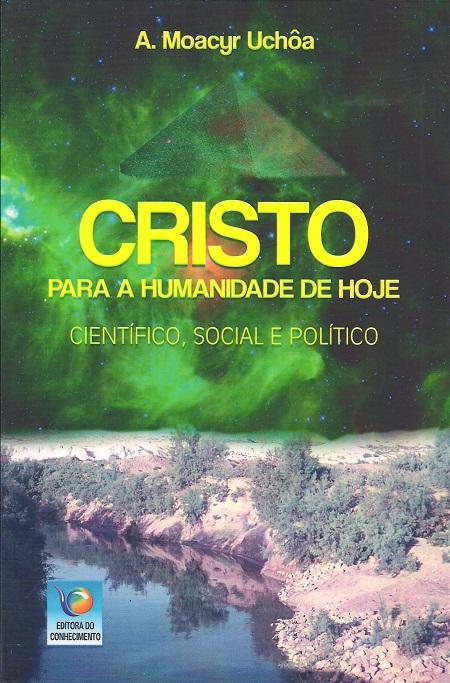 CRISTO PARA A HUMANIDADE DE HOJE