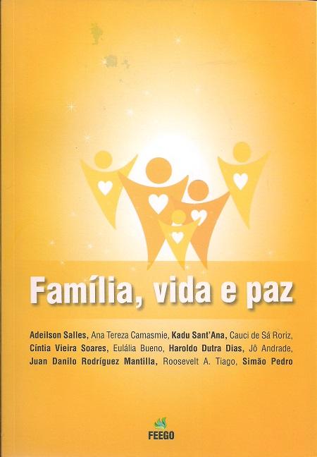 FAMILIA VIDA E PAZ