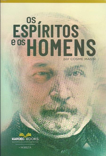 ESPIRITOS E OS HOMENS (OS) - LIVRO