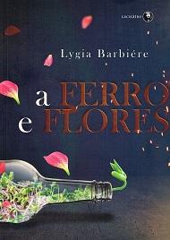 FERRO E FLORES (A) - NOVO PROJETO - LACHATRE