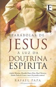 PARABOLAS DE JESUS A LUZ DA DOUTRINA ESPIRITA