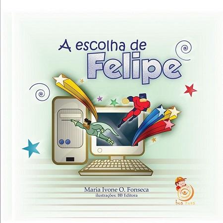 ESCOLHA DE FELIPE (A) - INFANTIL