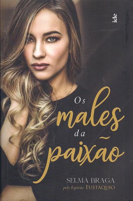 MALES DA PAIXAO (OS)