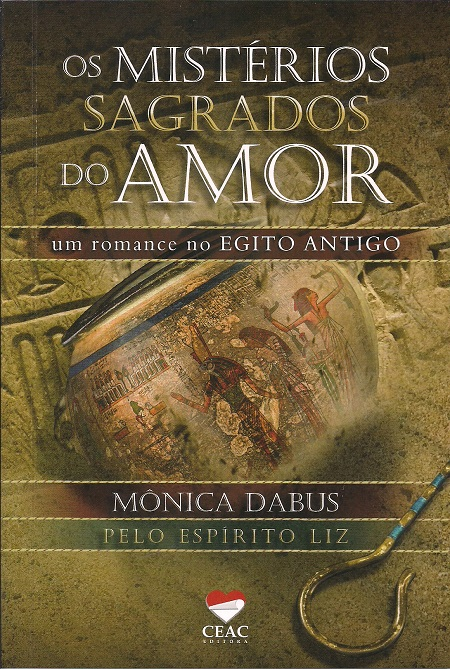 MISTERIOS SAGRADOS DO AMOR (OS)