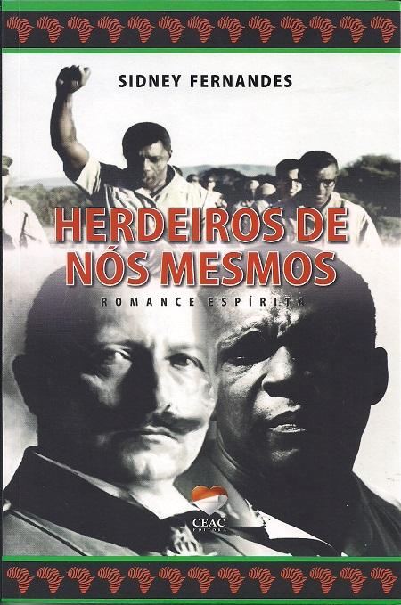 HERDEIROS DE NOS MESMOS - CEAC