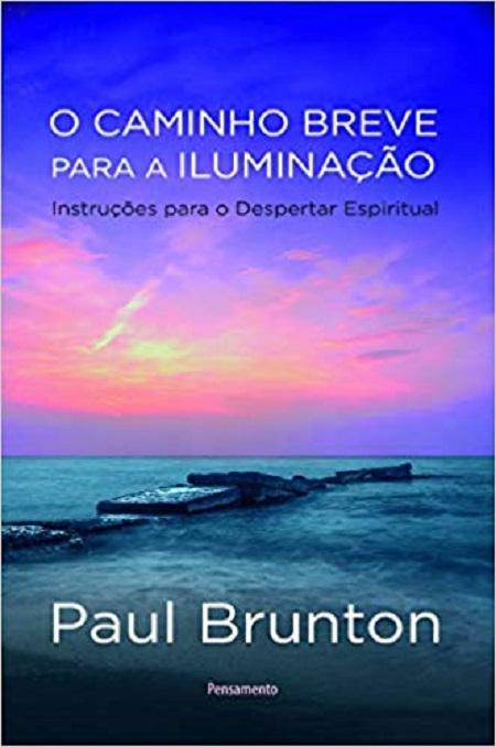 CAMINHO BREVE PARA A ILUMINACAO (O)