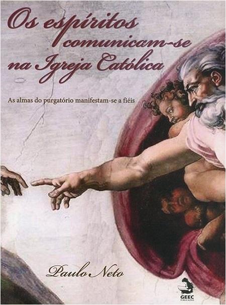ESPIRITOS COMUNICAM SE NA IGREJA (OS)