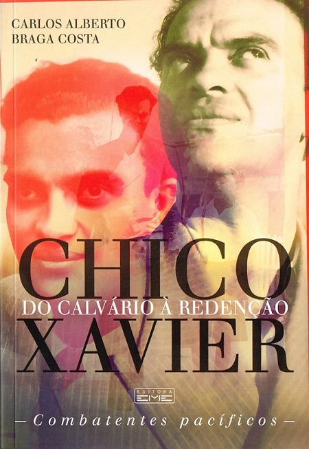 CHICO XAVIER DO CALVARIO A REDENCAO