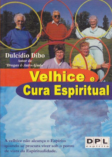 VELHICE E CURA ESPIRITUAL