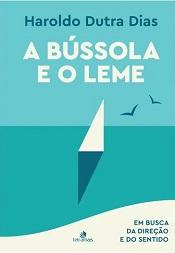 BUSSOLA E O LEME (A)