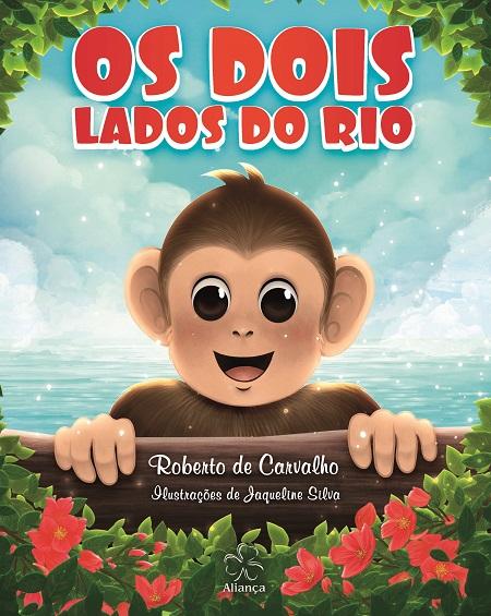DOIS LADOS DO RIO (OS) - INFANTIL