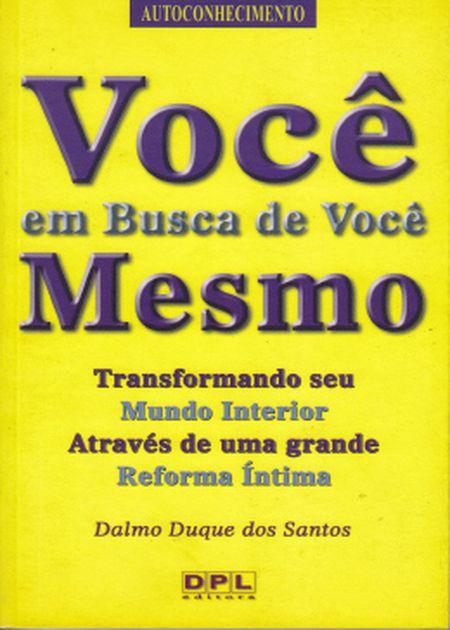 VOCE EM BUSCA DE VOCE MESMO
