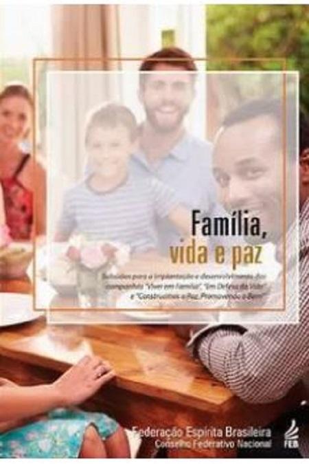 FAMILIA VIDA E PAZ - FEB