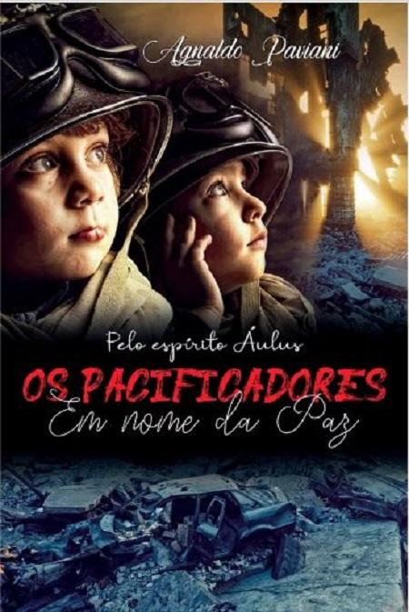 PACIFICADORES (OS) - SINTONIA