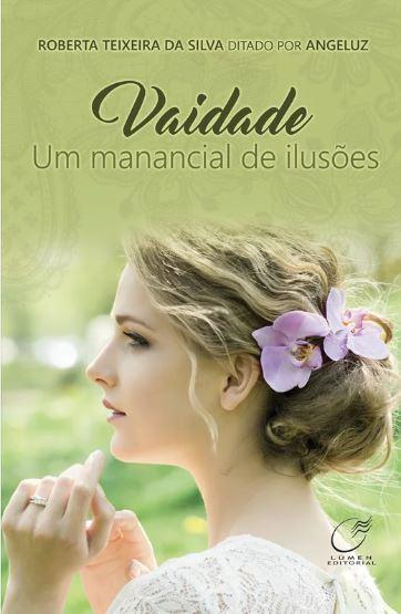 VAIDADE UM MANANCIAL DE ILUSOES