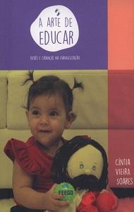 ARTE DE EDUCAR (A) BEBES E CRIANCAS NA EVANGELIZACAO - NOVO PROJETO