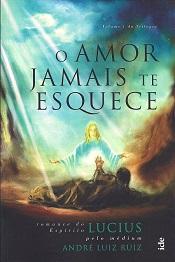 AMOR JAMAIS TE ESQUECE (O)