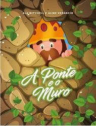 PONTE E O MURO (A) - INFANTIL