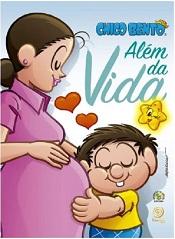 CHICO BENTO ALEM DA VIDA - INFANTIL