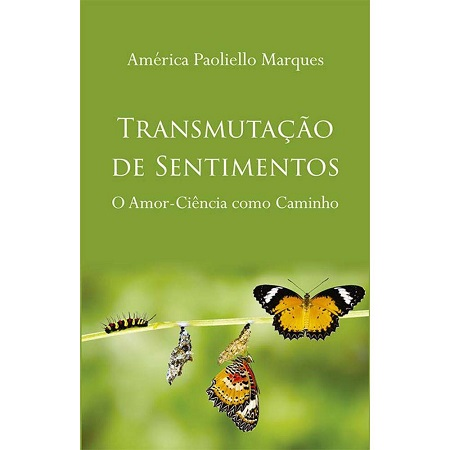 TRANSMUTACAO DE SENTIMENTOS