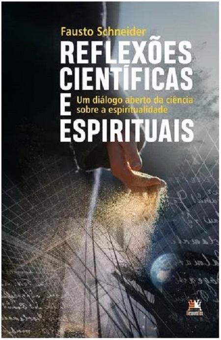 REFLEXOES CIENTIFICAS E ESPIRITUAIS