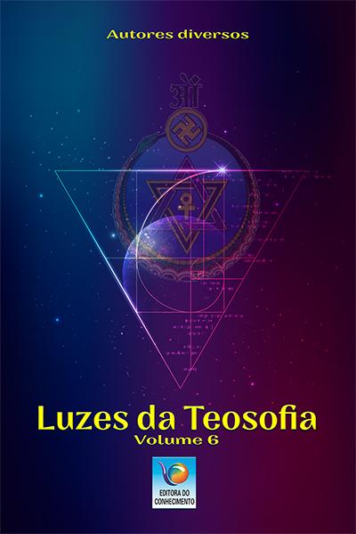 LUZES DA TEOSOFIA - VOL 6