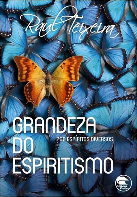 GRANDEZA DO ESPIRITISMO