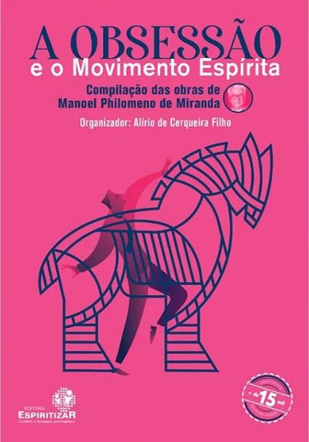 OBSESSAO E O MOVIMENTO ESPIRITA (A) - ESPIRITIZAR