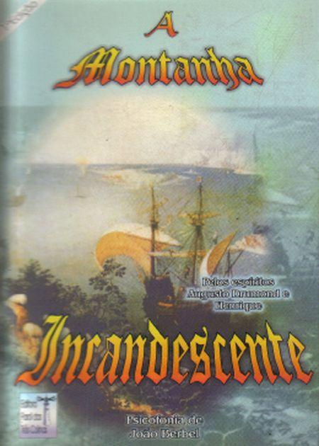 MONTANHA INCANDESCENTE (A)