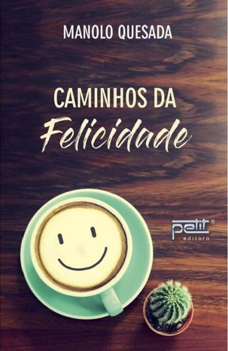 CAMINHOS DA FELICIDADE - PETIT