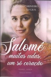 SALOME MUITAS VIDAS UM SO CORACAO