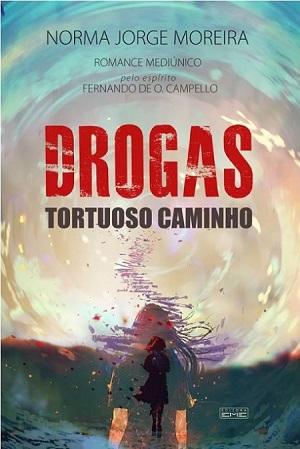 DROGAS TORTUOSO CAMINHO
