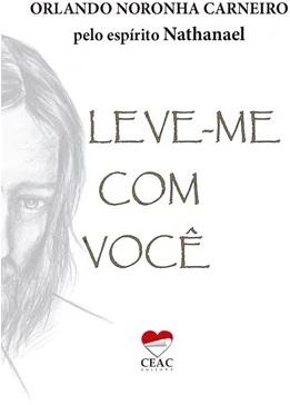 LEVE ME COM VOCE - BOLSO - CEAC