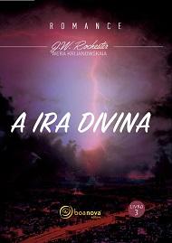 IRA DIVINA (A) - NOVO PROJETO