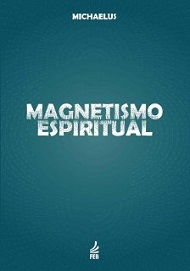 MAGNETISMO ESPIRITUAL - NOVO PROJETO