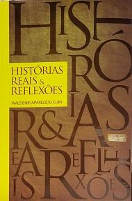HISTORIAS REAIS E REFLEXOES