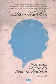 VALIOSOS TEXTOS DA REVISTA ESPÍRITA 1858 A 1869
