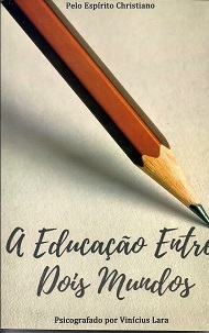 EDUCACAO ENTRE DOIS MUNDOS