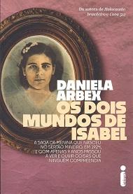 DOIS MUNDOS DE ISABEL (OS)
