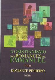 CRISTIANISMO NOS ROMANCES DE EMMANUEL (O)
