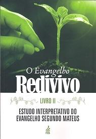 EVANGELHO REDIVIVO LIVRO II (O)