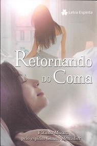 RETORNANDO DO COMA